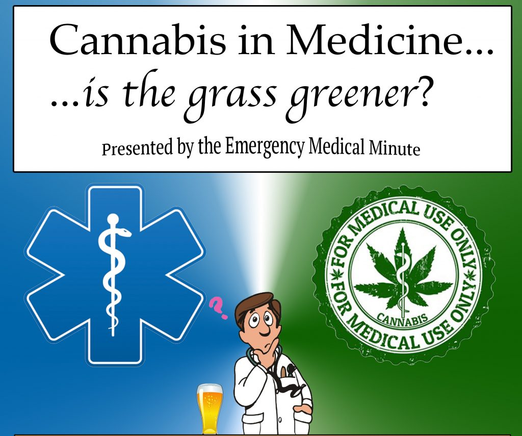 emergency medical minute events - cannabis in medicine